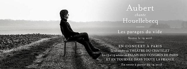 Aubert chante Houellebecq - Tour