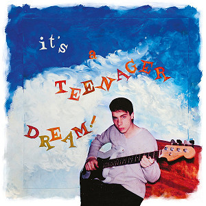 Dominique Blanc-Francard - It's a teenager dream