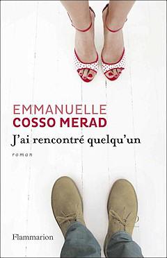 Emmanuelle Cosso - J'ai rencontré quelqu'un