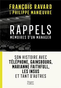 François Ravard - Rappels, mémoires d'un manager